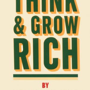 Think And Grow Rich By Napoleon Hill (eBook)
