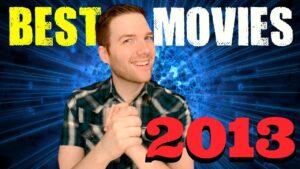 The Best Movies of 2013 – Chris Stuckmann