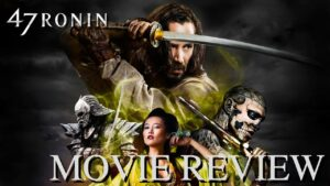 47 Ronin – Movie Review by Chris Stuckmann