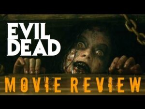 Evil Dead – Movie Review by Chris Stuckmann